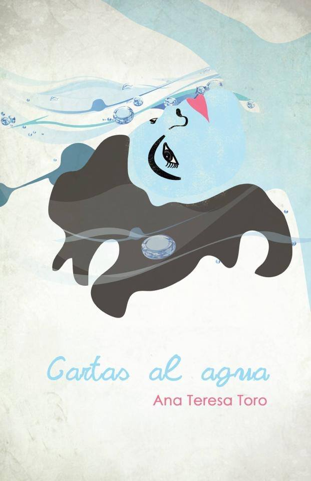 Books to read when traveling- Cartas al Agua by Ana Teresa Toro